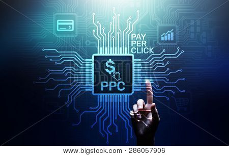 Ppc Pay Per Click Payment Technology Digital Marketing Internet Business Concept On Virtual Screen.