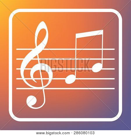 Music Violin Clef Sign. G-clef And Notes G, H. Vector. White Icon On Transparent Button At Orange-vi