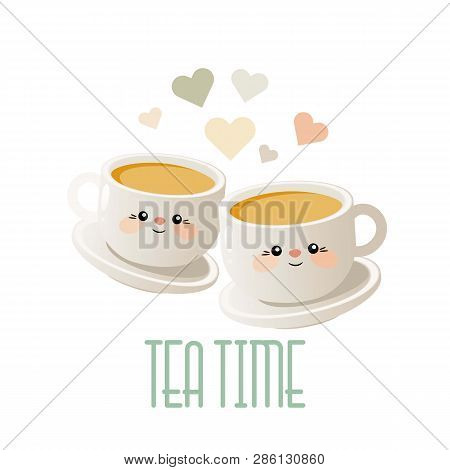 Tea Time. Cute Illustration With Two Cups Of Tea. Vector. Eps 10