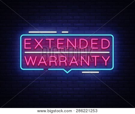 Extended Warranty Neon Sign Vector. Extended Warranty Template Neon Text, Light Banner, Neon Signboa