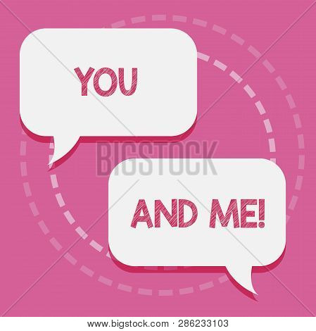 Word writing text You And Me. Business concept for Couple Relationship compromise Expressing roanalysistic feelings. poster