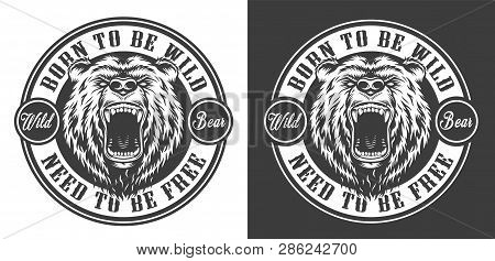 Vintage Ferocious Bear Head Round Emblem In Monochrome Style Isolated Vector Illustration