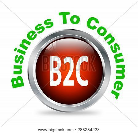 Illustration of shiny round glossy button of business to consumer - b2c poster