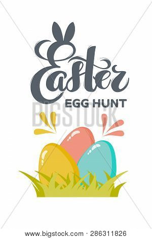 Vector Flat Easter Eggs With Hand Drawn Text Easter Egg Hunt For Greeting Card, Holiday Poster, Bann