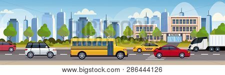 Cars And Bus Driving Asphalt Road Over School Building Exterior City Urban Traffic Concept Cityscape