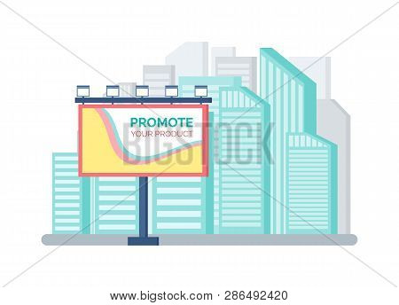 Billboard Standing Outdoor Near Modern Buildings, Promoting Product Outside. Large Advertising, Colo