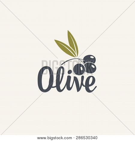 Olive Vector Icon Or Logo Isolated On The Light Background. Badge For Eco Production Of Olives Or Fr
