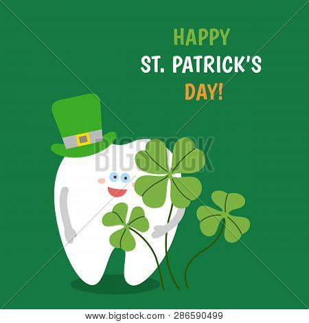 Cartoon Tooth Wearing A Hat Holds A Four-leaved Shamrock On Green Background. Happy St. Patrick's Da