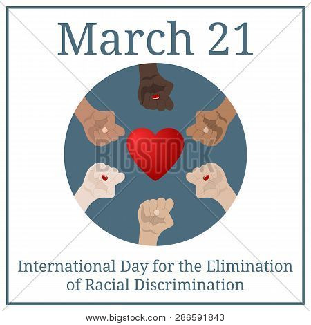 International Day for the Elimination of Racial Discrimination. March 21. March Holiday Calendar. People's hands with different skin color together. Race equality, diversity, tolerance. Vector poster