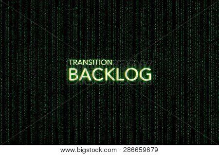 Backlog, Keyword Of Scrum, On A Green Matrix Background, Development