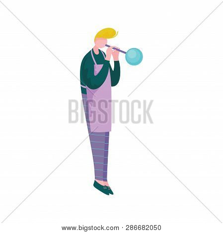 Young Man Blowing Glass, Male Glassblower Or Glassworker Character, Hobby Or Profession Vector Illus