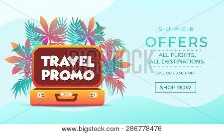 Travel Promo Banner. Vacation Poster Design. Travelling And Tourism Web Banner Concept. Summer Backg