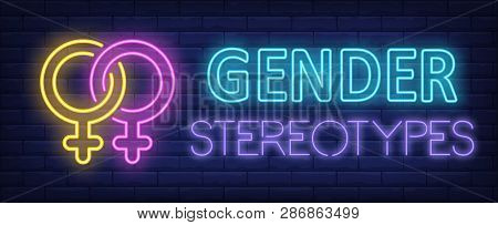 Gender stereotypes neon text with two coupled female gender symbols. Gender identity design. Night bright neon sign, colorful billboard, light banner. Vector illustration in neon style. poster