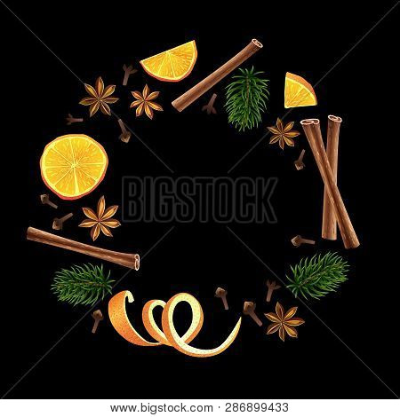 Wreath. Round Garland Of Spices, Orange And Fir. Christmas Decoration. Vector Illustration. Black Ba