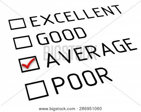 Evaluation Is Average. Evaluation Sheet With Red Check Mark On The Point Of Average. Isolated. 3d Il