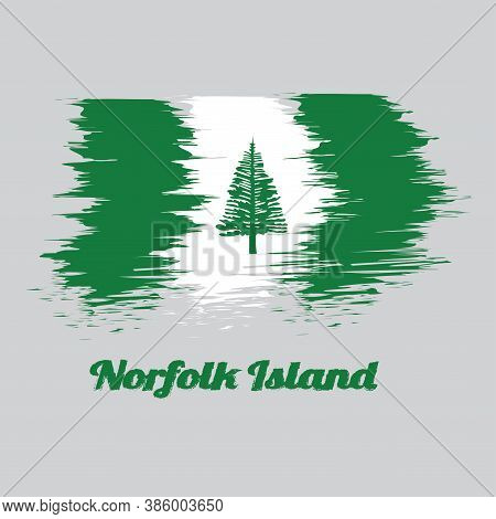 Brush Style Color Flag Of Norfolk, Norfolk Island Pine In A Central White Stripe Between Two Green S