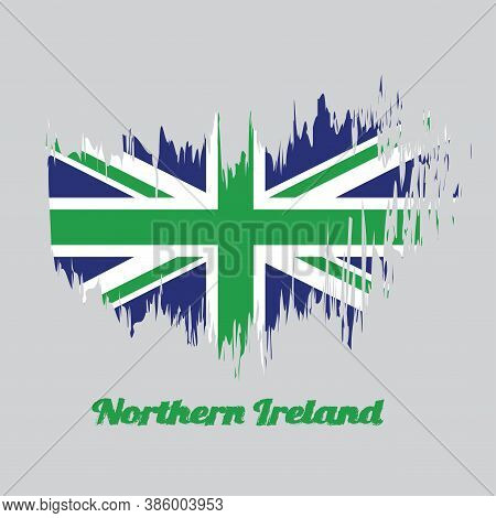 Brush Style Color Flag Of Northern Ireland, Green Union Flag, With Text Northern Ireland.