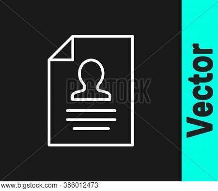 White Line Resume Icon Isolated On Black Background. Cv Application. Searching Professional Staff. A