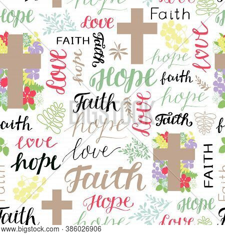 Seamless Pattern With Words Faith, Hope, Love And Cross.