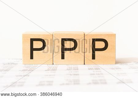 Word Public-private Partnership Ppp. Wooden Small Cubes With Letters Isolated On White Background Wi