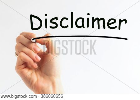 Hand Writing Inscription Disclaimer With Marker, Concept, Stock Image