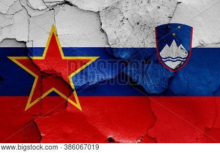Historical Flag Of Socialist Republic Of Slovenia And Today Slovenia Flag On Cracked Wall