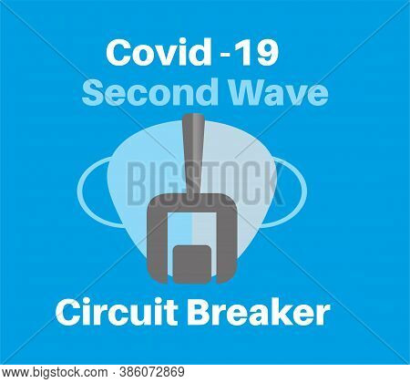 Covid-19 - Second Wave Circuit Breaker Vector Illustration On A Blue Background