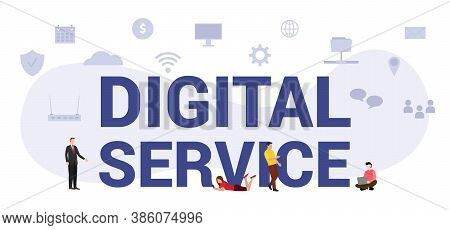 Digital Service Concept With Modern Big Text Or Word And People With Icon Related Modern Flat Style