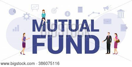 Mutual Fund Concept With Modern Big Text Or Word And People With Icon Related Modern Flat Style