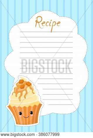 Banner For The Recipe. Note Decorated With Cute Cupcake With Face In The Style Of Kawaii. Cake Decor