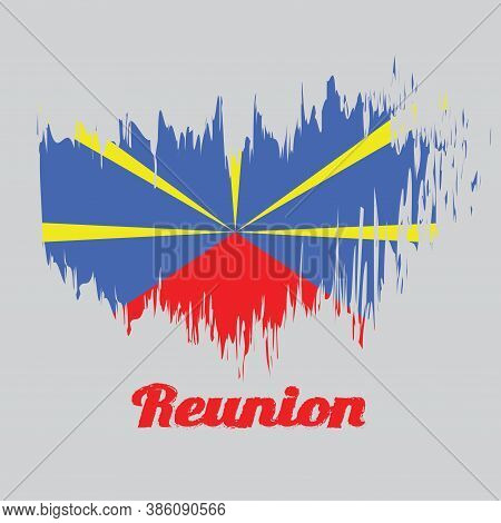 Brush Style Color Flag Of Reunion,  Red Yellow And Blue Color With Text Reunion.