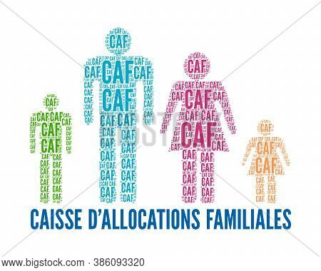 Caisse Allocations Familiales Or Caf Is The Family Branch Of French Social Security Sign In French L