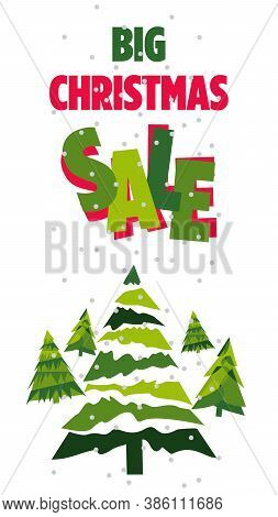 Big Christmas Sale . Vector Banner. Text And Christmas Trees Are Isolated On A White Background