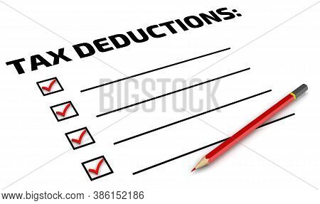 Tax Deductions. The To Do List. Black Text Tax Deductions, One Red Pencil And A Clean To Do List. 3d