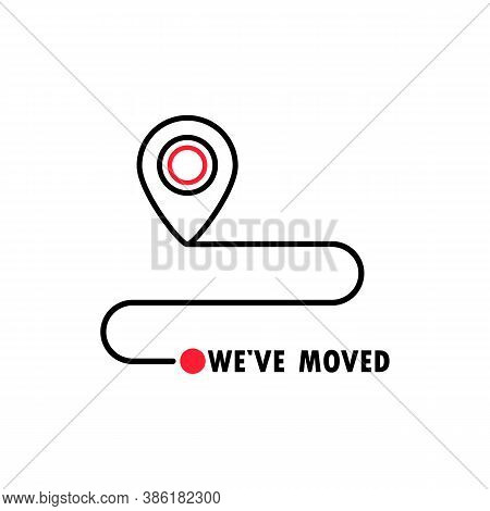 We Have Moved Icon. Map Location Pointer. Changed Address Navigation. Vector On Isolated White Backg