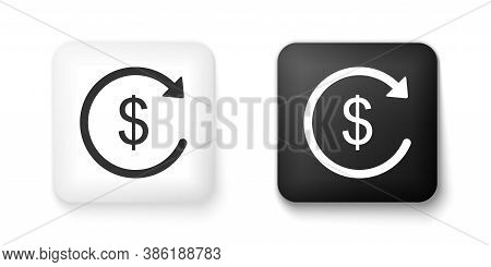 Black And White Refund Money Icon Isolated On White Background. Financial Services, Cash Back Concep