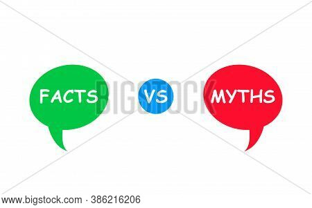 Myths Vs Facts. Green And Red Bubbles. Versus Battle. Flat Icon