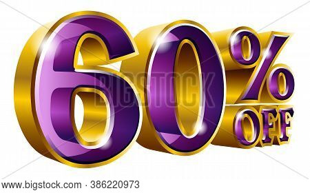 60% Off, Sixty Percent Off Discount Gold And Purple Sign. Vector Illustration. Special Offer 60 % Of