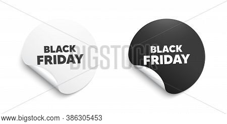Black Friday Sale. Round Sticker With Offer Message. Special Offer Price Sign. Advertising Discounts