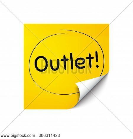 Outlet Symbol. Sticker Note With Offer Message. Special Offer Price Sign. Advertising Discounts. Yel