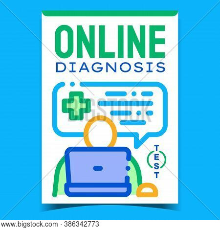 Online Diagnosis Creative Advertise Banner Vector. Online Consultation With Doctor, Internet Medical