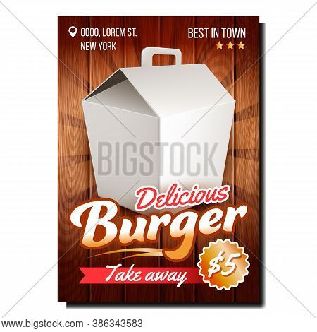 Burger Delicious Food Promotional Banner Vector. Burger Take Away Blank Container Advertising Market