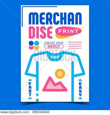 Merchandise Print Creative Advertise Banner Vector. Create And Print Own Design Picture Image Merch