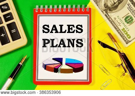 Sales Plan-an Inscription On A Notepad. Long-term Vision Of Future Actions, Development Of A Method
