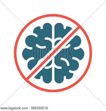 Brain With Prohibition Sign, Stop Thinking Colored Icon. Transplantation, Amputation Internal Organ,