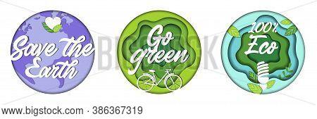 Save The Earth, Save Ecology, Go Green Concept. Environment Conservation, Saving Environmental Susta