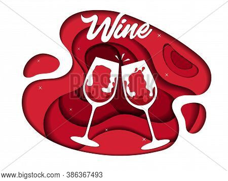 Good Red Wine, Romantic Date, Drinks Concept. Abstract Red Wine Cycle And Two Cheering Glasses Of Re
