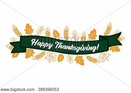 Hand Drawn Happy Thanksgiving Quote With Ribbon For Postcard, Flyer, Poster, Banner, Logo, Header. L