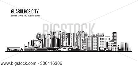 Cityscape Building Abstract Shape And Modern Style Art Vector Design -   Guarulhos City (brazil)