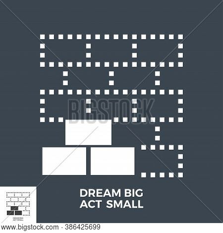 Dream Big Act Small Glyph Vector Icon Isolated On The Black Background.